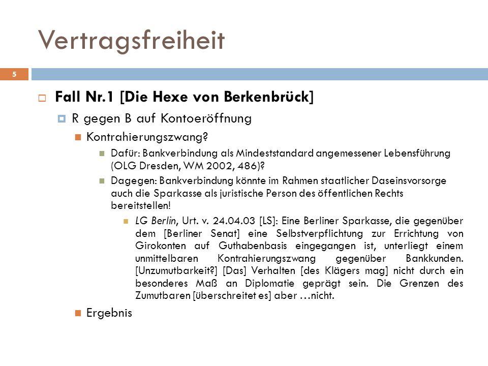 Vertragsfreiheit Fall Nr.1 [Die Hexe von Berkenbrück]